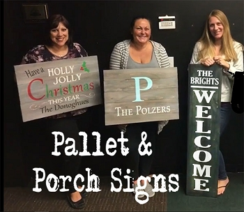 JANUARY 12TH SATURDAY  6:30 PM - BYOB STUDIO - MAKE ANY SIGN IN OUR DIY PALLET GALLERY - PALLET OR PORCH STYLES