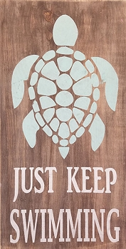 Just Keep Swimming Sea Turtle  10 x 18