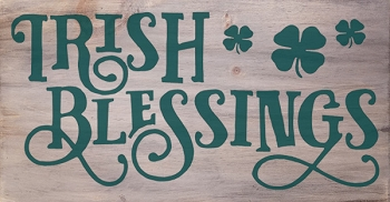 Irish Blessings 18 x 10