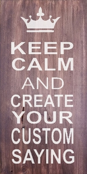 Keep Calm Customized 18 x 10