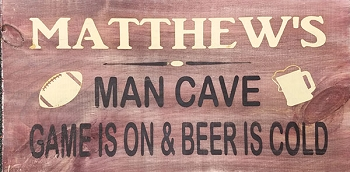 Personalized: Man Cave Sign 18 x 10