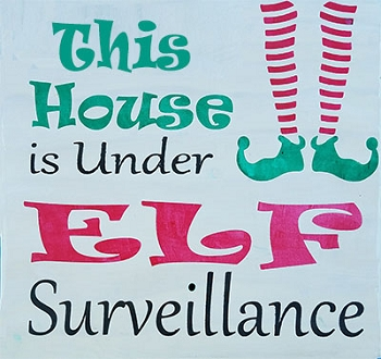 Classic:  This House is under Elf Surveillance