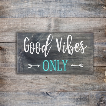Good Vibes Only 18 x 10