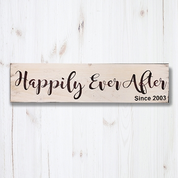 Happily ever After Since XXXX - 24 x 6