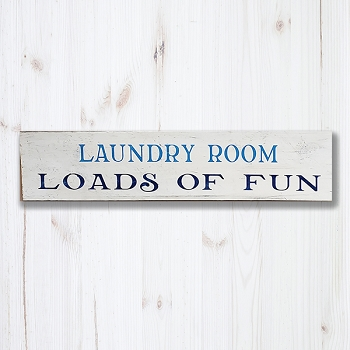 Laundry Room Loads of Fun 24 x 6
