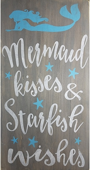 Mermaid Kisses & Starfish Wishes - 10 x 18