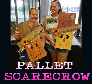 OCTOBER 7TH SUNDAY 5:00 PM - BYOB BRICK TOWNSHIP STUDIO - DIY SCARECROW PALLET