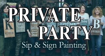 MARCH 30TH FRIDAY 7:00PM - PRIVATE PARTY -  DAD'S 75TH BIRTHDAY SIP AND SIGN
