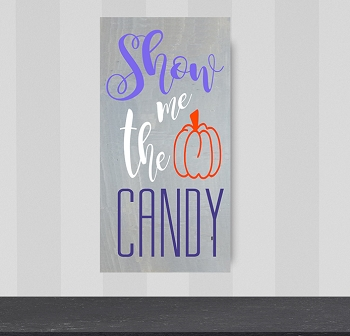 Classic:  Show me the Candy 10 x 18
