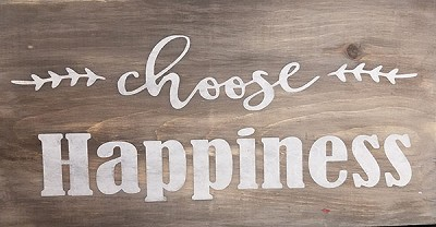 Choose Happiness 18 x 10