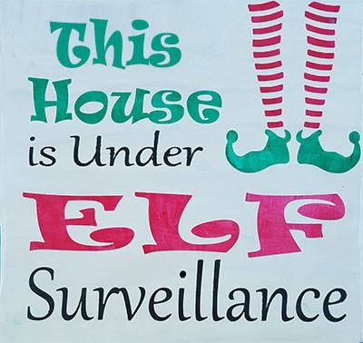 This House is under Elf Surveillance 12""