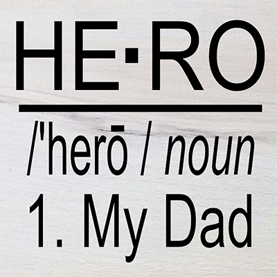 Hero Noun My Dad