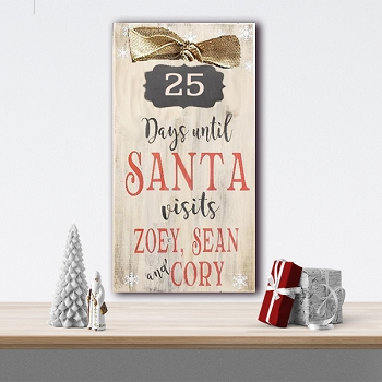 Classic:  Personalized: 25 Days till Santa Visits 10 x 18