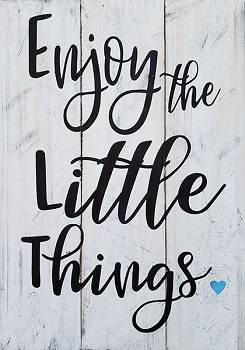 DIY Pallet:  Enjoy the Little Things 18 x 24