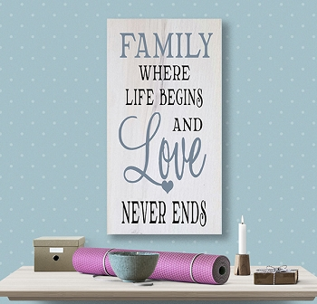 Classic:  Family where Life Begins and Love Never Ends