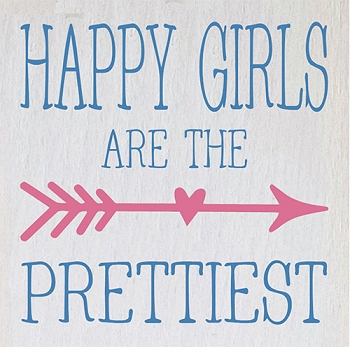 Classic:  Happy Girls are the Prettiest 12 x12