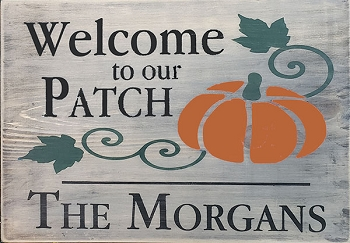 Classic:  Personalized:  Welcome to our Patch 12 x 16