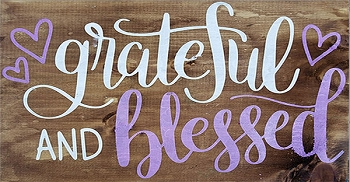 Classic:  Grateful and Blessed