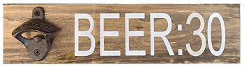 Classic:  Beer Thirty Bottle Opener  Sign Kit 16 x 4