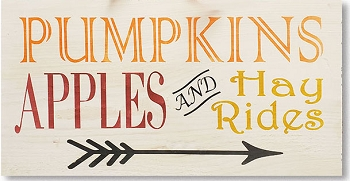 Classic:  Pumpkins Apples and Hay Rides 18 x 10