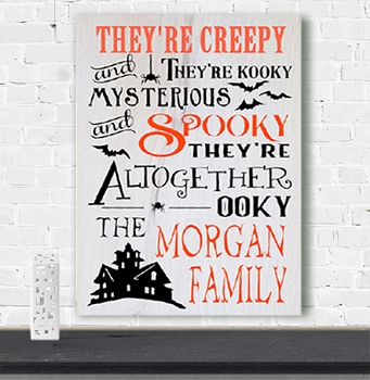 Classic:  They're Creepy and they're Kooky-Personalized Sign Kit