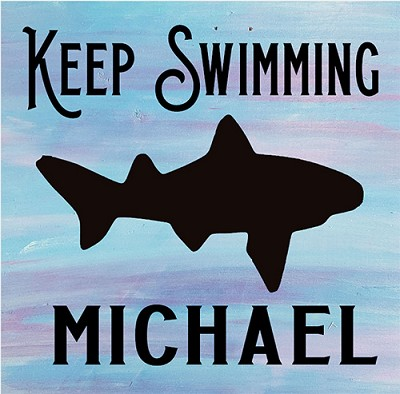 Personalized:  Keep Swimming 12 x12