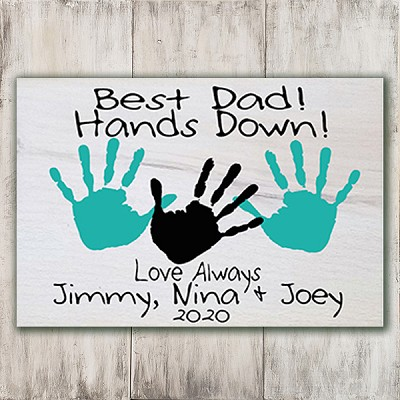 Classic:  Best Dad! Hands Down! - DIY Kit - Add your own Handprints!