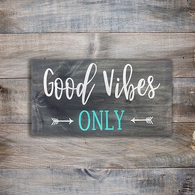 Classic:  Good Vibes Only 18 x 10